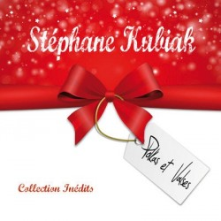 "Stéphane Kubiak ""Collection Inédits"" Volume 1"
