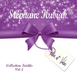 "Stéphane Kubiak ""Collection Inédits"" Volume 2"