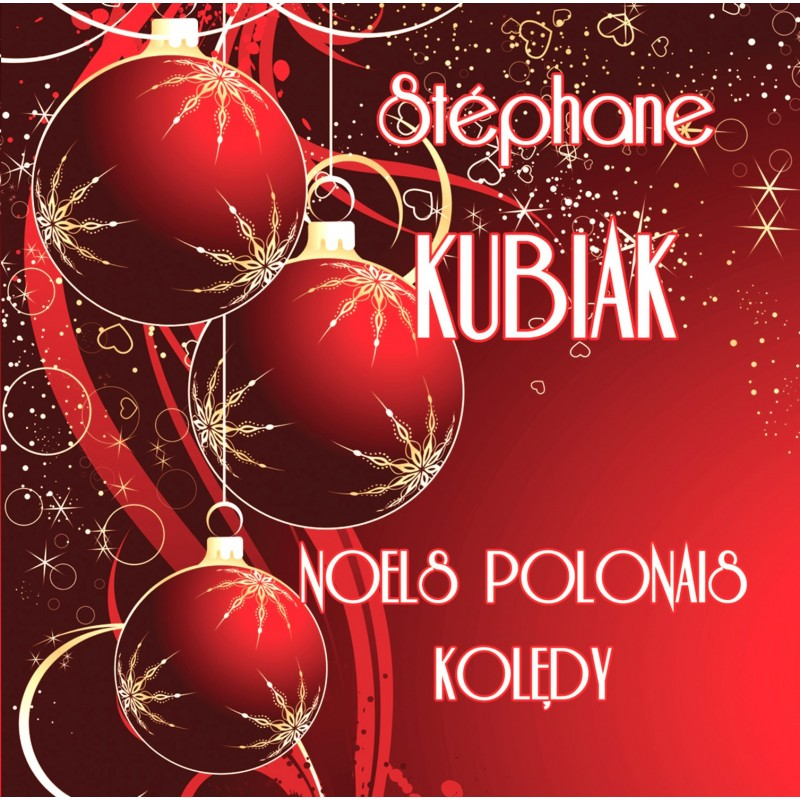 "Stéphane Kubiak ""Noëls polonais"""