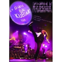 Le grand bal Kubiak 2009 part.2